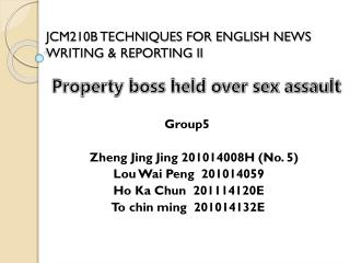 JCM210B TECHNIQUES FOR ENGLISH NEWS WRITING & REPORTING II