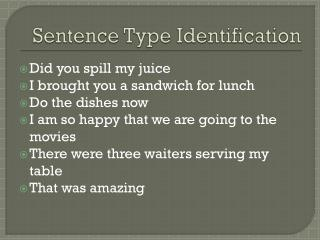 Sentence Type Identification
