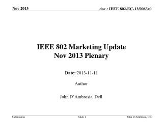 IEEE 802 Marketing Update Nov  2013 Plenary