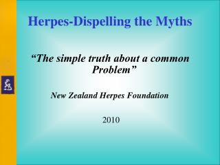 Herpes-Dispelling the Myths