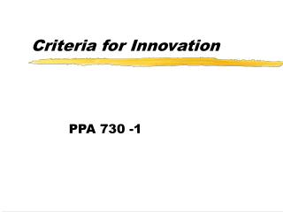 Criteria for Innovation