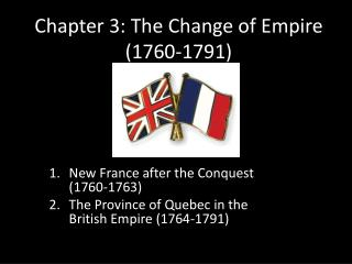 Chapter 3: The Change of Empire (1760-1791)