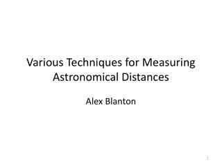 Various Techniques for Measuring Astronomical Distances