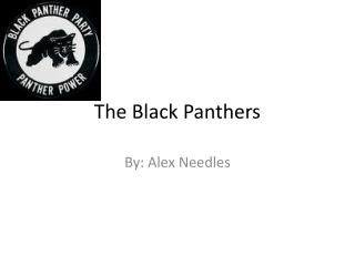 The Black Panthers