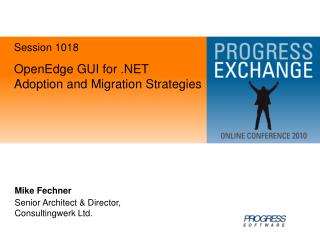 OpenEdge GUI for .NET  Adoption and Migration Strategies