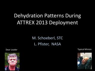 Dehydration Patterns During ATTREX 2013 Deployment