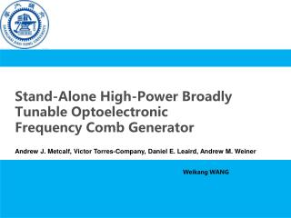 Stand-Alone High-Power Broadly Tunable Optoelectronic Frequency Comb Generator