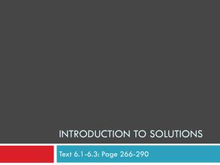 Introduction to solutions