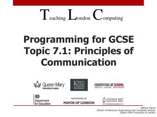 Programming for GCSE Topic 7.1: Principles of Communication