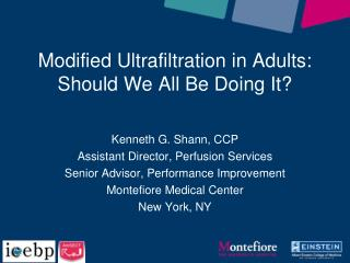 Modified  Ultrafiltration  in Adults:  Should We All Be Doing It?