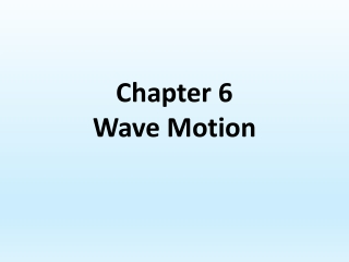 Chapter 6 Wave Motion