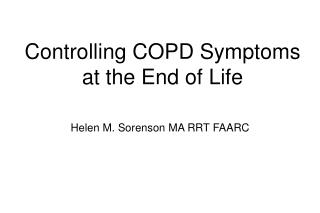 Controlling COPD Symptoms at the End of Life