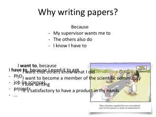Why writing papers ?