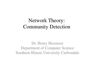 Network Theory: Community Detection