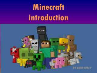 Minecraft  introduction