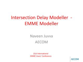 Intersection Delay Modeller  - EMME Modeller