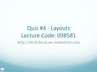 Quiz #4 - Layouts Lecture Code: 098581
