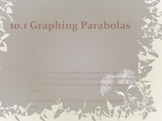 10.1 Graphing Parabolas