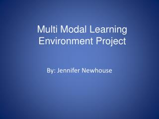 Multi Modal Learning Environment Project