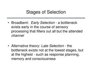 Stages of Selection