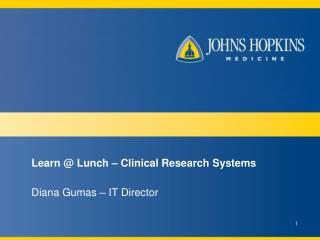 Learn @ Lunch – Clinical Research Systems