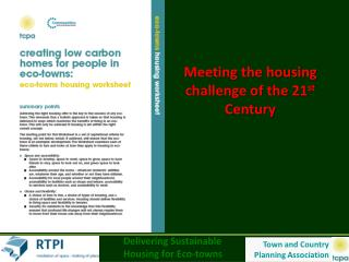 Meeting the housing challenge of the 21st Century