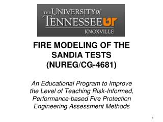 FIRE  MODELING  OF THE SANDIA TESTS  ( NUREG /CG-4681)