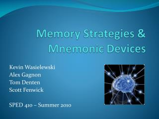 Memory Strategies & Mnemonic Devices