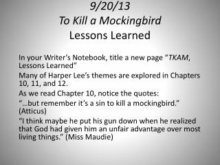 9/20/13 To  Kill a Mockingbird Lessons Learned