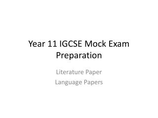 Year 11 IGCSE Mock Exam Preparation