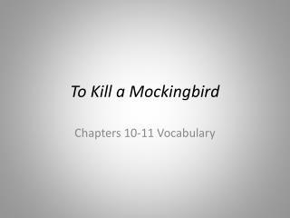 summary to kill a mockingbird chapter 10