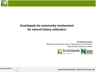 Scratchpads  for community  involvement  for  natural history collections