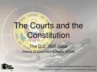 The Courts and the Constitution
