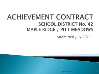 ACHIEVEMENT CONTRACT  SCHOOL DISTRICT No. 42 MAPLE RIDGE / PITT MEADOWS