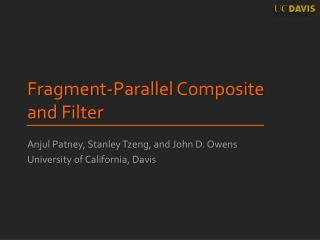 Fragment-Parallel Composite and Filter