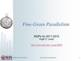 Fine-Grain Parallelism