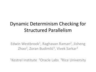 Dynamic Determinism Checking for Structured Parallelism
