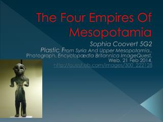 The Four Empires Of Mesopotamia