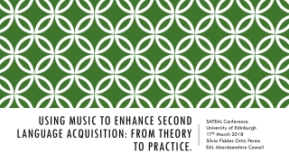 Using Music to Enhance Second Language Acquisition: From Theory to Practice.