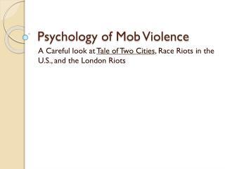Psychology of Mob Violence