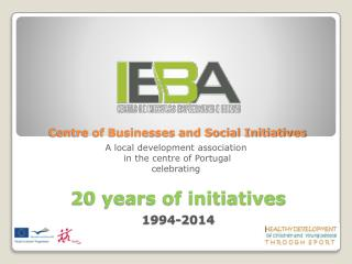 Centre of Businesses and Social Initiatives