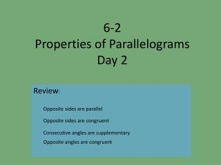 6-2  Properties of Parallelograms Day 2