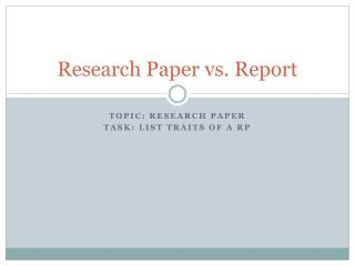 Research Paper vs. Report