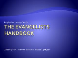 The Evangelists Handbook