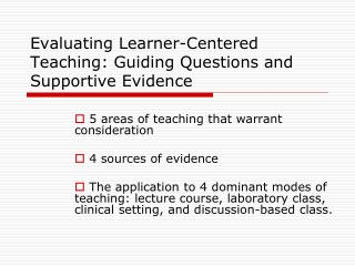 Evaluating Learner-Centered Teaching: Guiding Questions and Supportive Evidence