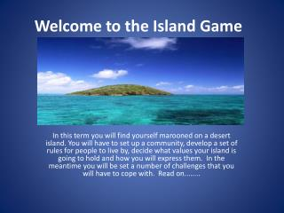 Welcome to the Island Game