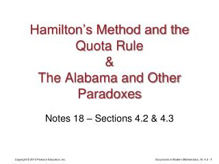 Hamilton's Method and the Quota Rule & The Alabama and Other Paradoxes