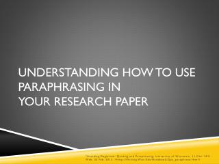 Understanding How to Use Paraphrasing in  Your Research Paper