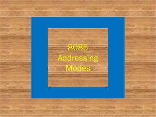 8085 Addressing Modes