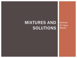 Mixtures and Solutions